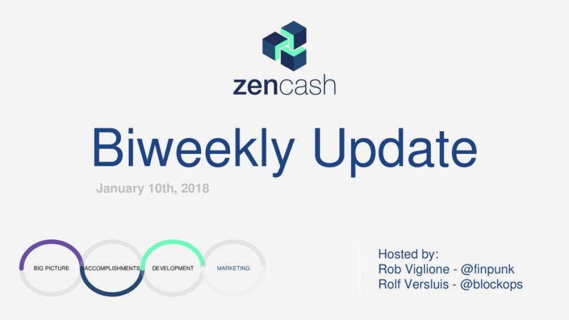ZenCash Bi-weekly Summarized – Jan 10th 2018