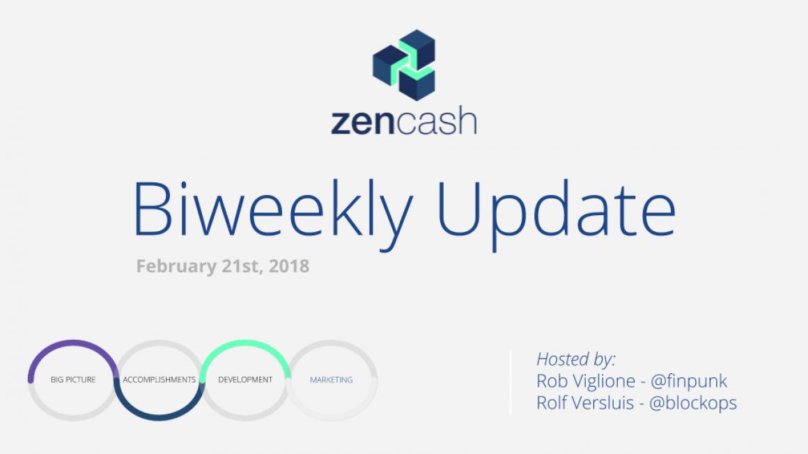 ZenCash Bi-weekly Summarized – Feb 21st 2018
