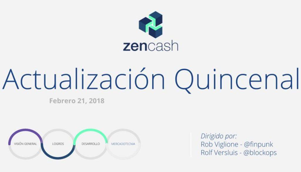 ZenCash Actualización Quincenal- Febrero 21, 2018