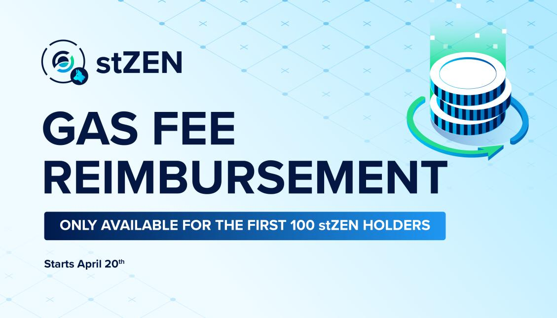 stZEN Gas Fee Reimbursement Promotion - Horizen